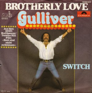 Gulliver - Brotherly Love / Switch