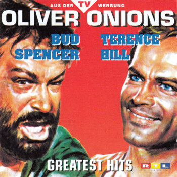 Oliver Onions - Bud Spencer und Terence Hill - Greatest Hits
