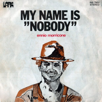 Ennio Morricone - My Name Is Nobody / The Wild Bunch