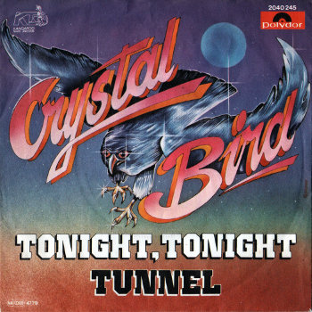 Crystal Bird - Tonight, Tonight - Tunnel